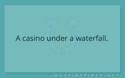 Siring Settings – A casino under a waterfall.