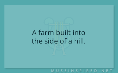 Siring Settings – A farm built into the side of a hill.