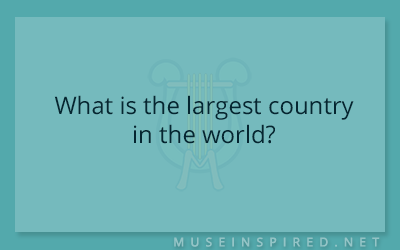 Cultivating Cultures – What is the largest country in the world?