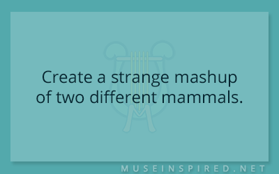 Crafting Creatures – Create a strange mashup of two different mammals.