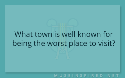 Cultivating Cultures – What town is well known for being the worst place to visit?