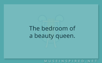 Siring Settings – The bedroom of a beauty queen.