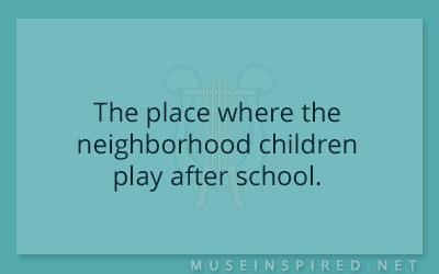 Siring Settings – The place where the neighborhood children play after school.