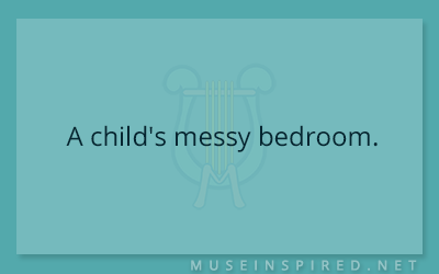 Siring Settings – A child's messy bedroom.