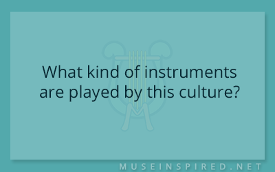 Cultivating Cultures – What kind of instruments are played by this culture?