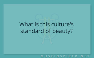Cultivating Cultures – What is this culture's standard of beauty?