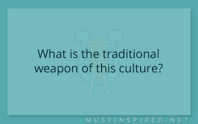 Cultivating Cultures – What is the traditional weapon of this culture?