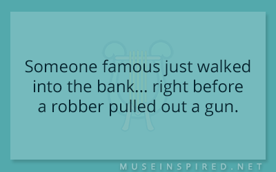 What's the Story – Someone famous just walked into the bank… right before a robber pulled out a gun.