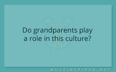 Cultivating Cultures – Do grandparents play a role in this culture?