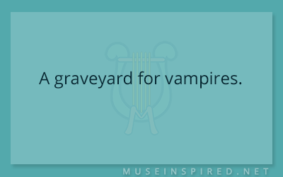 Siring Settings – A graveyard for vampires.