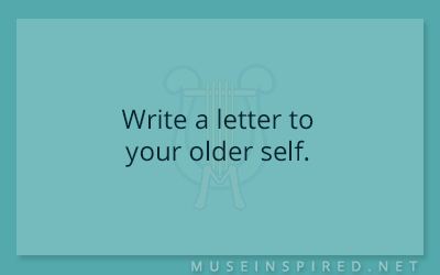 Blog Topic – Write a letter to your older self.