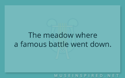 Siring Settings – The meadow where a famous battle went down.