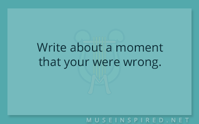 Blog Topic – Write about a moment that your were wrong.