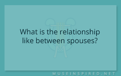 Cultivating Cultures – What is the relationship like between spouses?