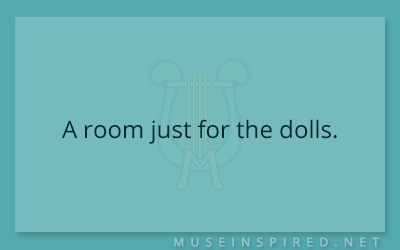 Siring Settings – A room just for the dolls.