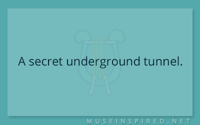 Siring Settings – A secret underground tunnel.