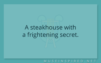 Siring Settings – A steakhouse with a frightening secret.