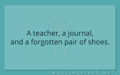 What's the Story – A teacher, a journal, and a forgotten pair of shoes.