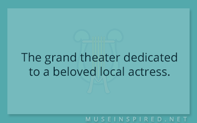 Siring Settings – The grand theater dedicated to a beloved local actress.