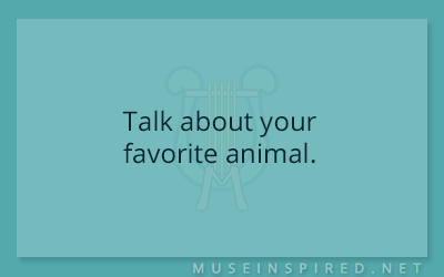 Blog Topic – Talk about your favorite animal.