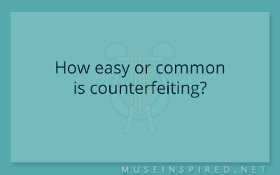 Cultivating Cultures – How easy or common is counterfeiting?
