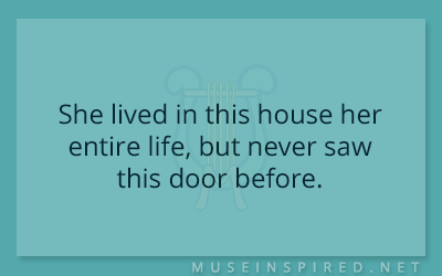 What's the Story – She lived in this house her entire life, but never saw this door before.