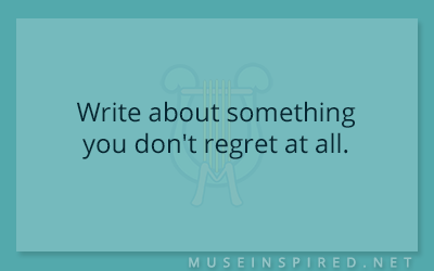 Blog Topic – Write about something you don't regret at all.