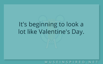 What's the Story – It's beginning to look a lot like Valentine's Day.