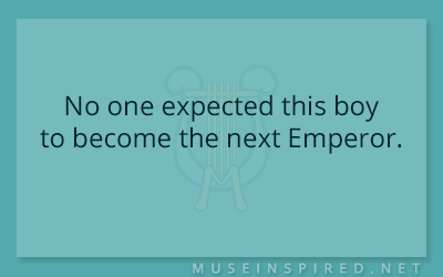 What's the Story – No one expected this boy to become the next Emperor.