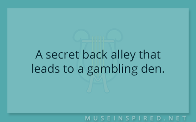 Siring Settings – A secret back alley that leads to a gambling den.