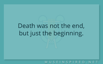 What's the Story – Death was not the end, but just the beginning.