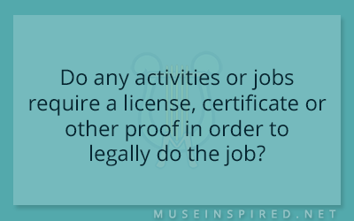 Cultivating Cultures – Do any activities or jobs require a license, certificate or other proof in order to legally do the job?