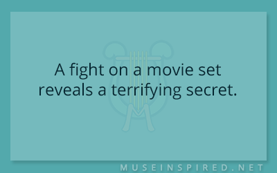 What's the Story – A fight on a movie set reveals a terrifying secret.