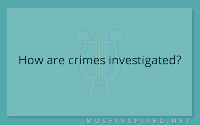 Cultivating Cultures – How are crimes investigated?