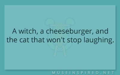 What's the Story – A witch, a cheeseburger, and the cat that won't stop laughing.