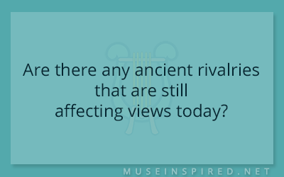 Cultivating Cultures – Are there any ancient rivalries that are still affecting views today?