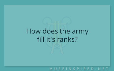 Cultivating Cultures – How does the army fill it's ranks?